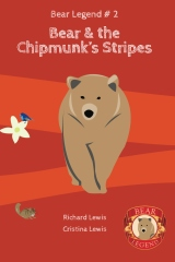 Bear and the Chipmunk's Stripes
