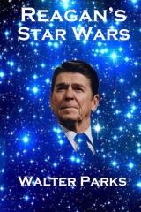 Reagan's Star Wars