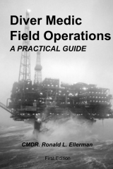 Diver Medic Field Operations: A Practical Guide