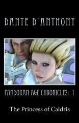 PANDORAN AGE CHRONICLES: The Princess of Caldris