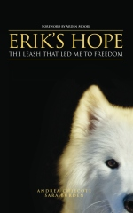 Erik's Hope: The Leash That Led Me to Freedom