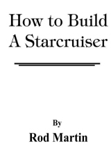 How to Build a Starcruiser