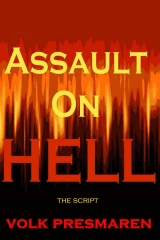 Assault on Hell [the script]