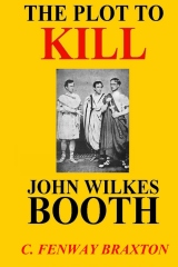 The Plot to Kill John Wilkes Booth
