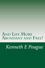 And Life More Abundant and Free!