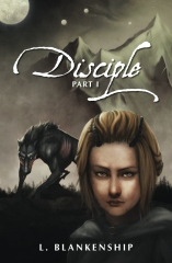 Disciple, Part I