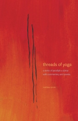 threads of yoga: a remix of patanjali-s sutra-s,  with commentary and reverie