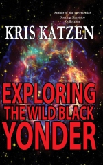 Exploring the Wild Black Yonder