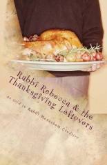 Rabbi Rebecca and the Thanksgiving Leftovers