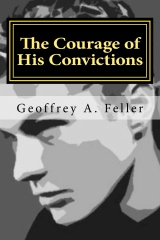 The Courage of His Convictions