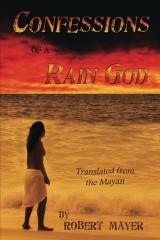 Confessions of a Rain God
