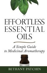 Effortless Essential Oils