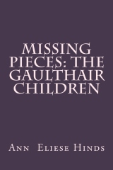 Missing Pieces: The Gaulthair Children