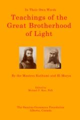 Teachings of the Great Brotherhood of Light--In Their Own Words