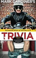 Bathroom Book of Motorcycle Trivia