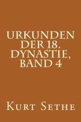 Urkunden der 18. Dynastie, Band 4