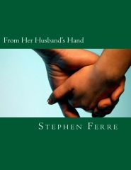 From Her Husband's Hand