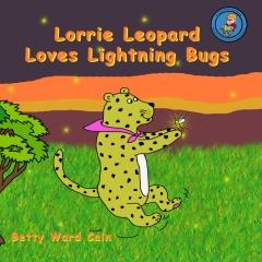 Lorrie Leopard Loves Lightning Bugs