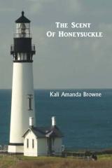 The Scent of Honeysuckle