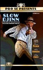 Pro Se Presents Slow Djinn Featuring Stories by