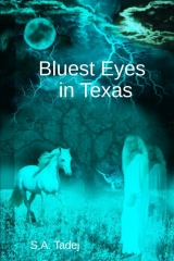 Bluest Eyes in Texas