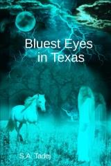 Bluest Eyes in Texas