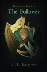 The Sehret Chronicles: The Follower