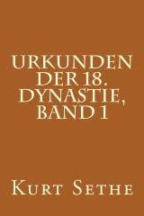 Urkunden der 18. Dynastie, Band 1