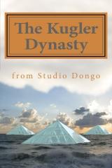 The Kugler Dynasty