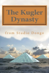 The Kugler Dynasty