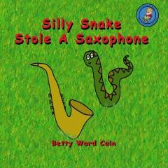 Silly Snake Stole A Saxophone