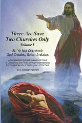 There Are Save Two Churches Only, Volume I