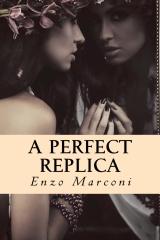 A Perfect Replica