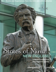 STATES OF MIND: NEW ENGLAND - Events & Experiences from 19th & 20th Centuries