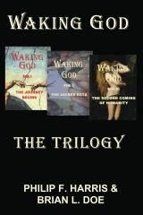 Waking God: The Trilogy