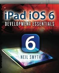 iPad iOS 6 Development Essentials