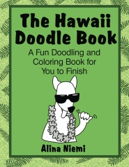 The Hawaii Doodle Book:  A Fun Doodling and Coloring Book for You to Finish