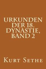Urkunden der 18. Dynastie, Band 2