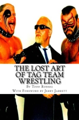 The Lost Art Of Tag Team Wrestling