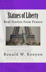 Statues of Liberty: Real Stories from France