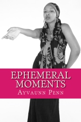 Ephemeral Moments