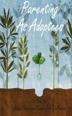 Parenting As Adoptees