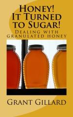 Honey!  It Turned to Sugar!