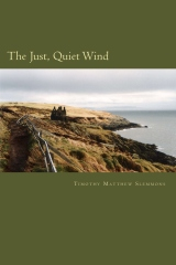 The Just, Quiet Wind