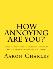 How Annoying Are You?