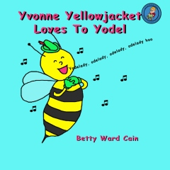 Yvonne Yellowjacket Loves To Yodel