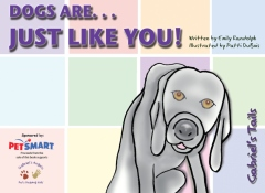 Dogs Are... Just Like You!