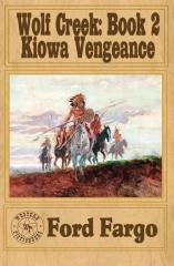WOLF CREEK: Kiowa Vengeance