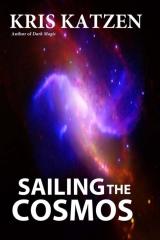 Sailing the Cosmos