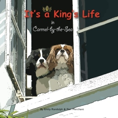 It's a King's Life in Carmel-by-the-Sea